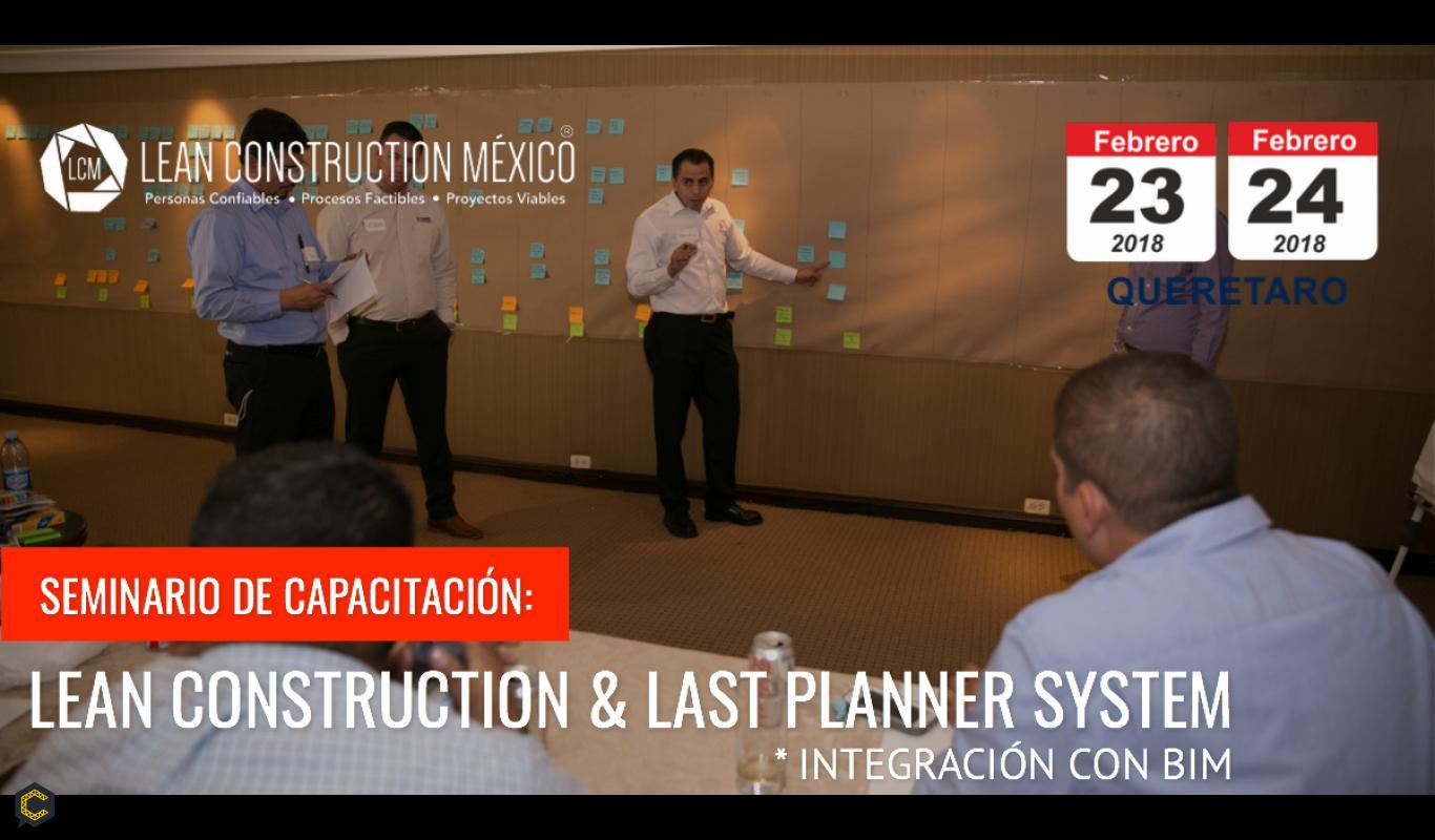 Seminario: Innovación en Gestión de Proyectos de Construcción  · Queretaro 23 y 24 de Febrero
