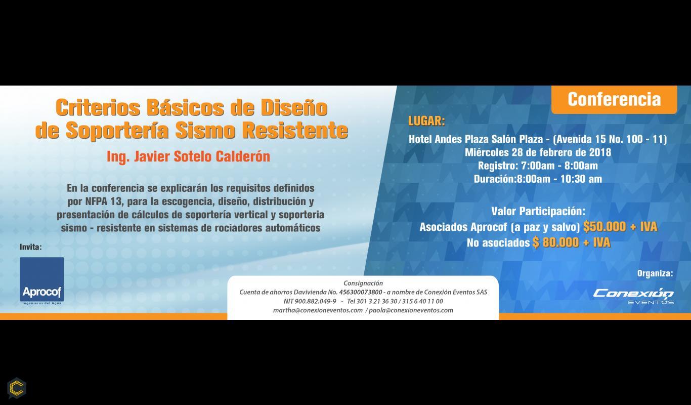 """Conferencia """"Criterios básicos de diseño de soportería sismo resistente"""""""