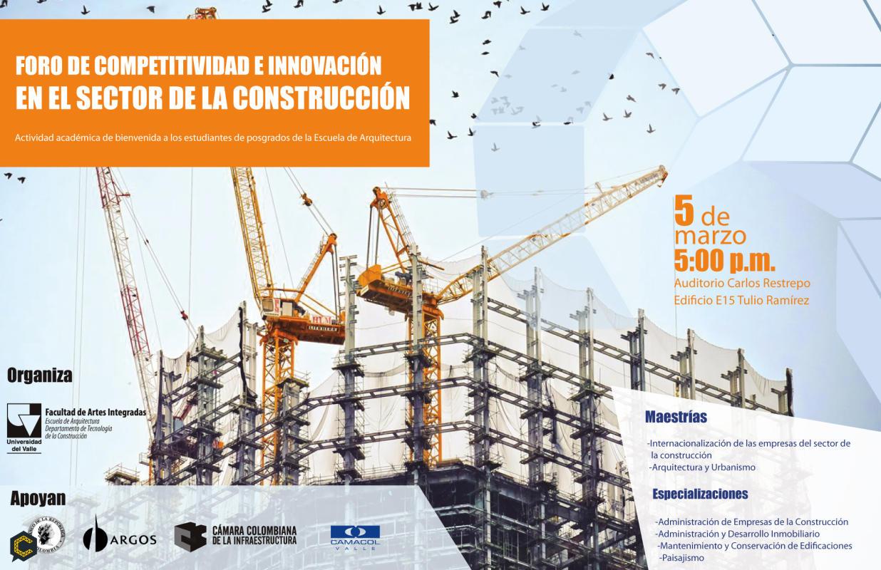 FORO DE COMPETITIVIDAD E INNOVACIÓN DEL SECTOR DE LA CONSTRUCCIÓN - CALI