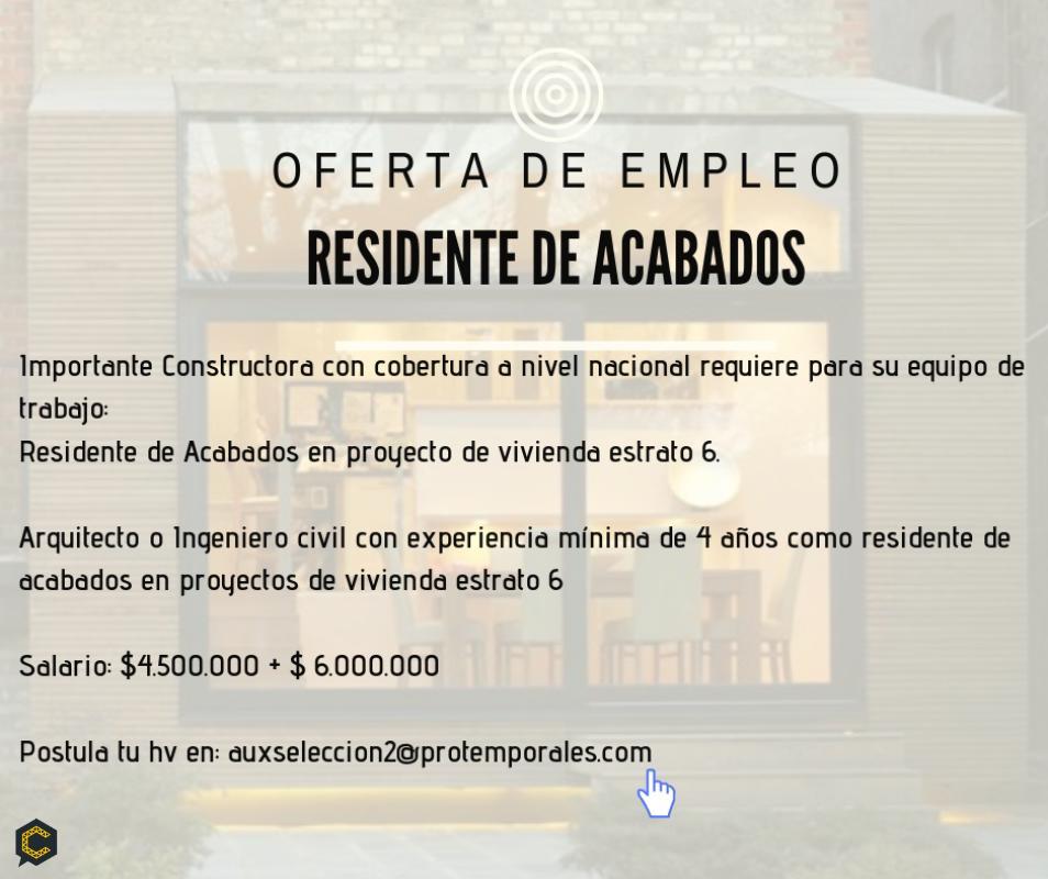 OFERTA DE EMPLEO - RESIDENTE DE ACABADOS