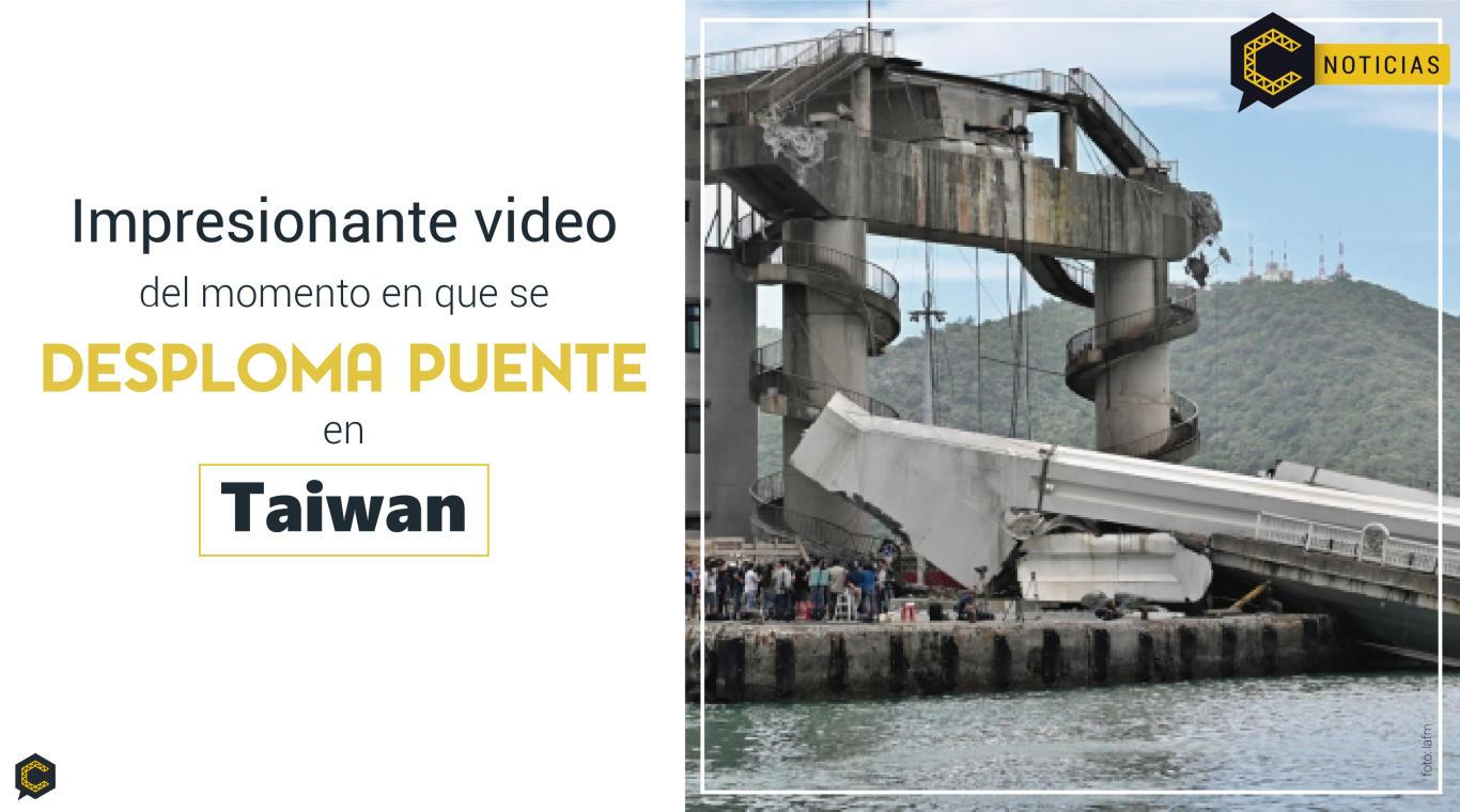 Impresionante video del momento en que se desploma puente en Taiwan