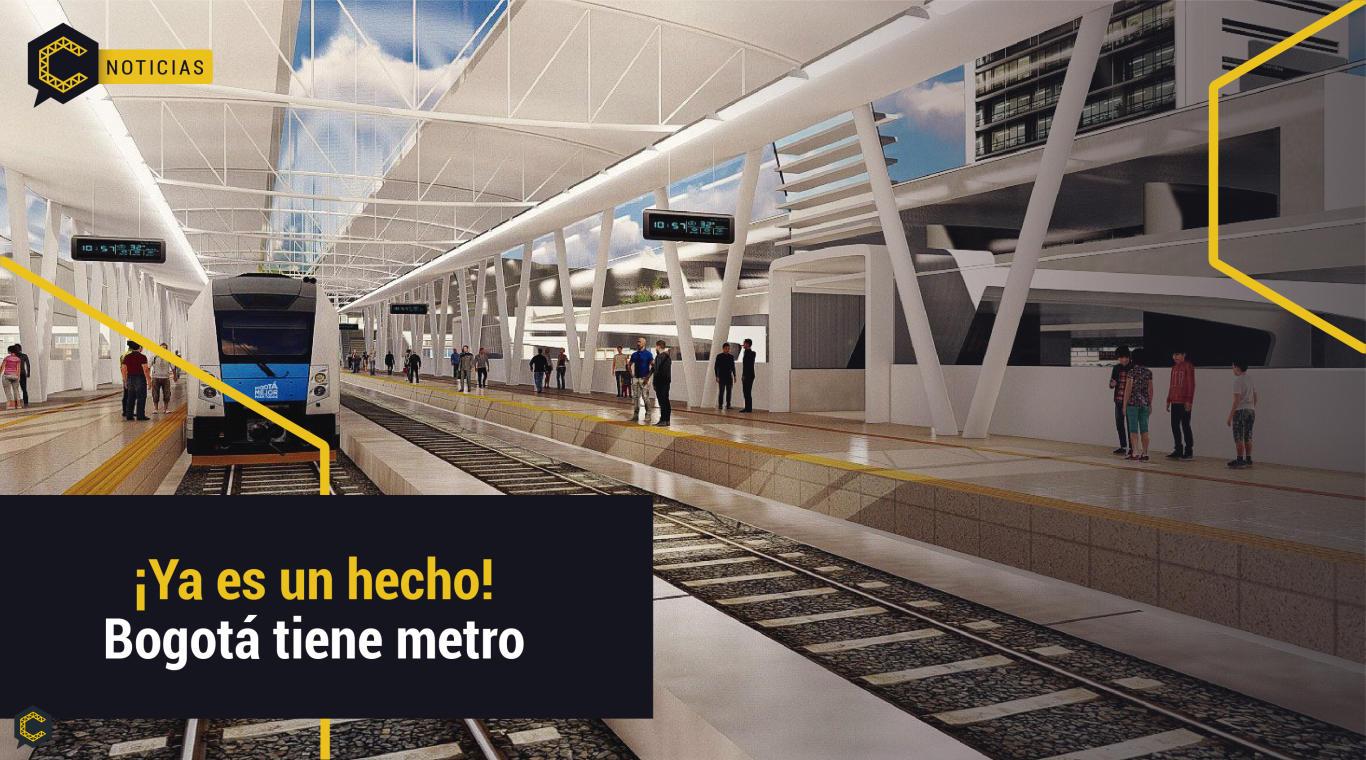 ¡Ya es un hecho!  Bogotá tiene metro