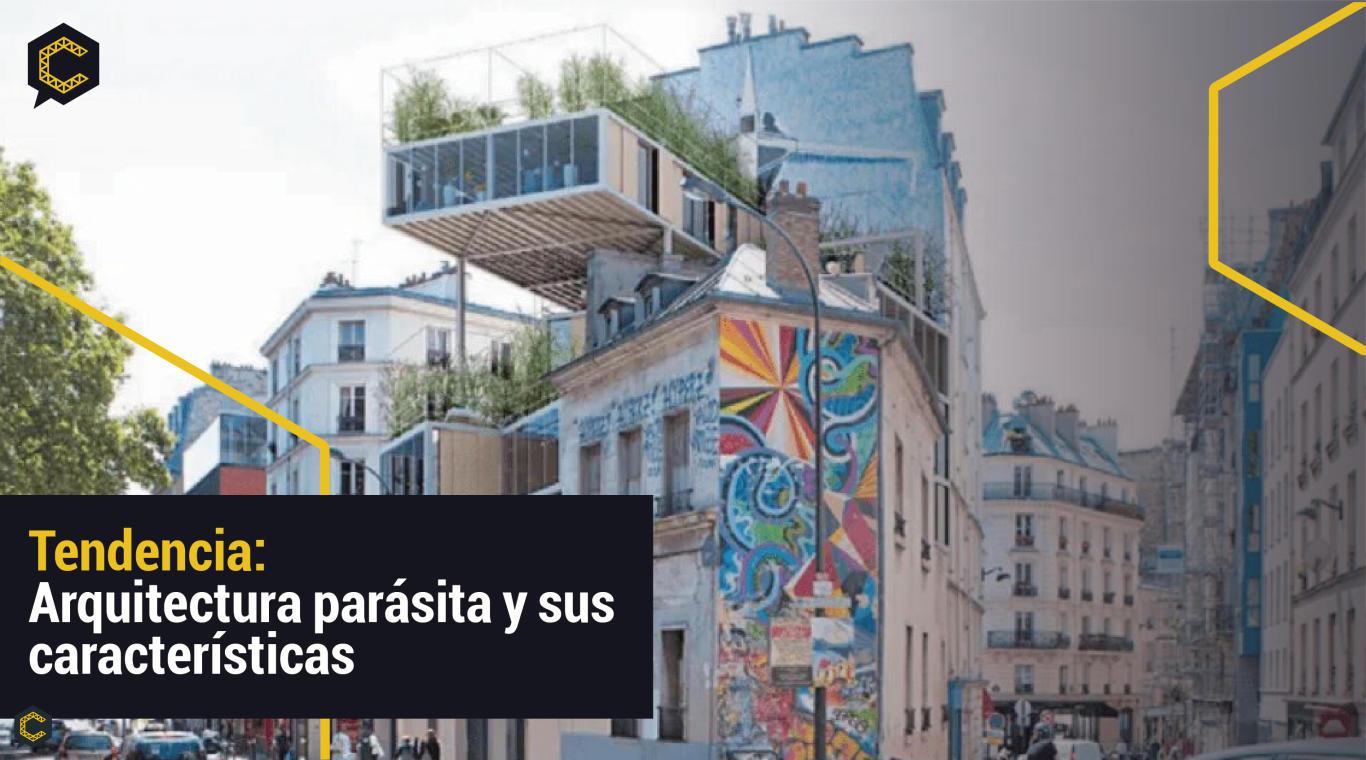 Tendencia: arquitectura parásita y sus características