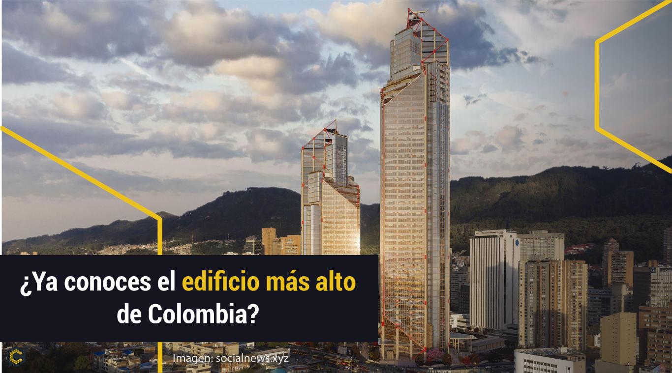¿Ya conoces el edificio más alto de Colombia?
