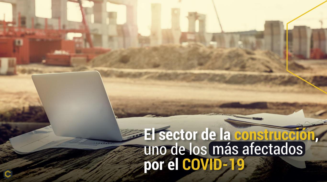 El sector de la construcción, uno de los más afectados por el COVID-19