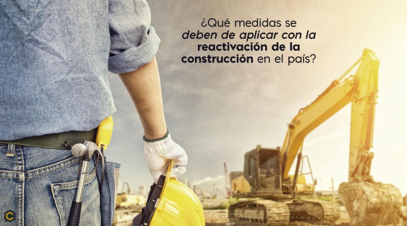Se reactiva el sector de la construcción después del 27 de Abril.