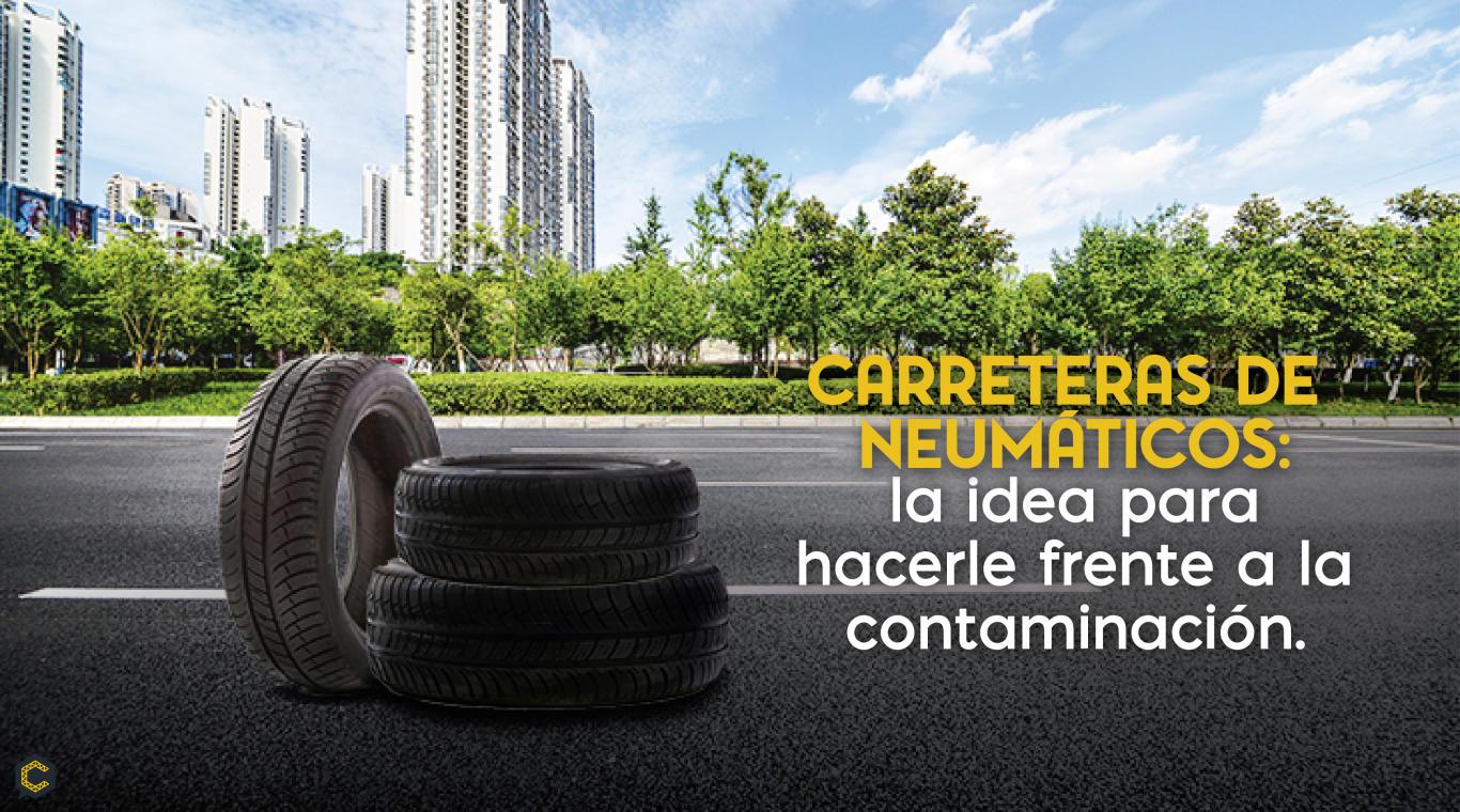 Carreteras de neumáticos: la idea para hacerle frente a la contaminación.