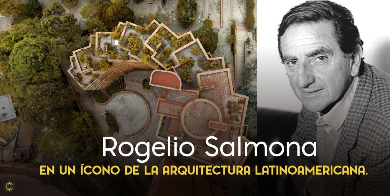 ¿Quién fue Rogelio Salmona el transformador de ciudades?