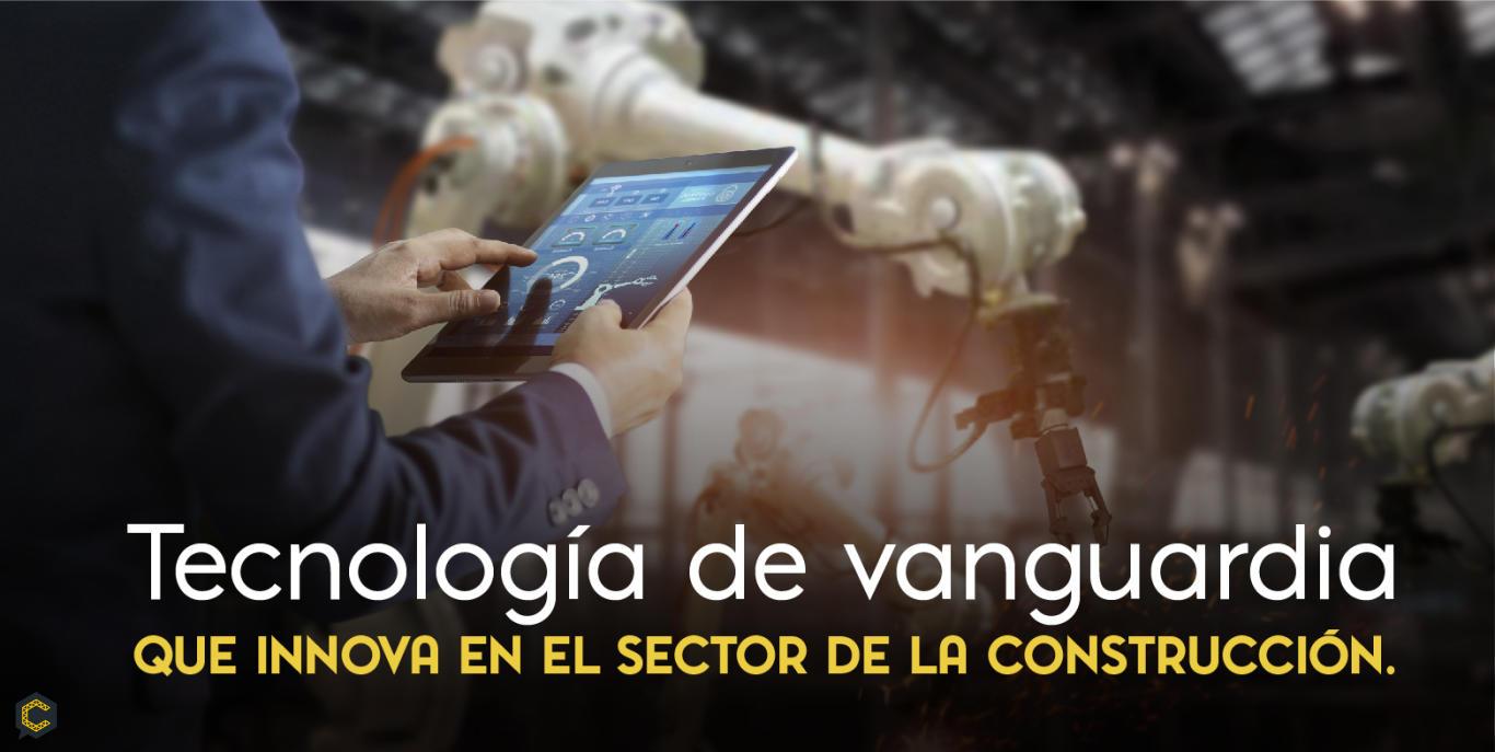 Tecnología de vanguardia que innova en el sector de la construcción.