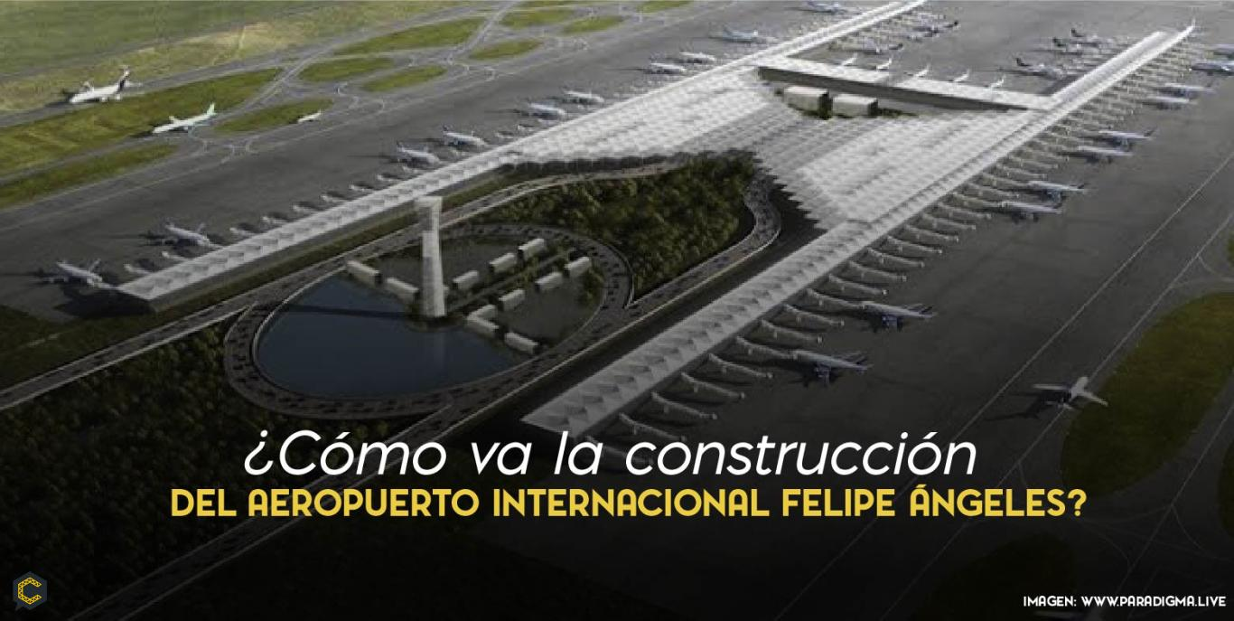 El Aeropuerto Internacional Felipe Ángeles pronto será una realidad.