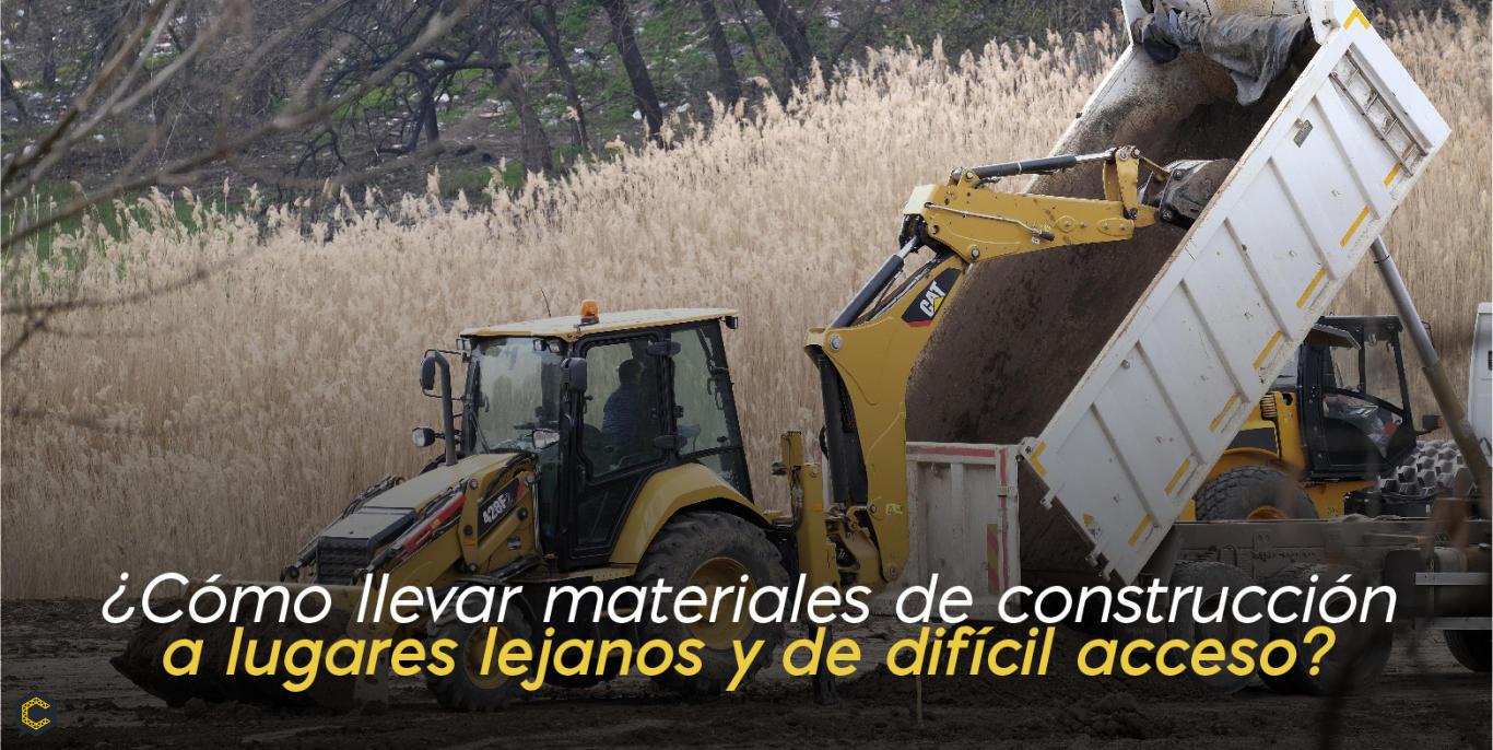Te contamos cómo puedes llevar materiales de construcción a lugares de difícil acceso.
