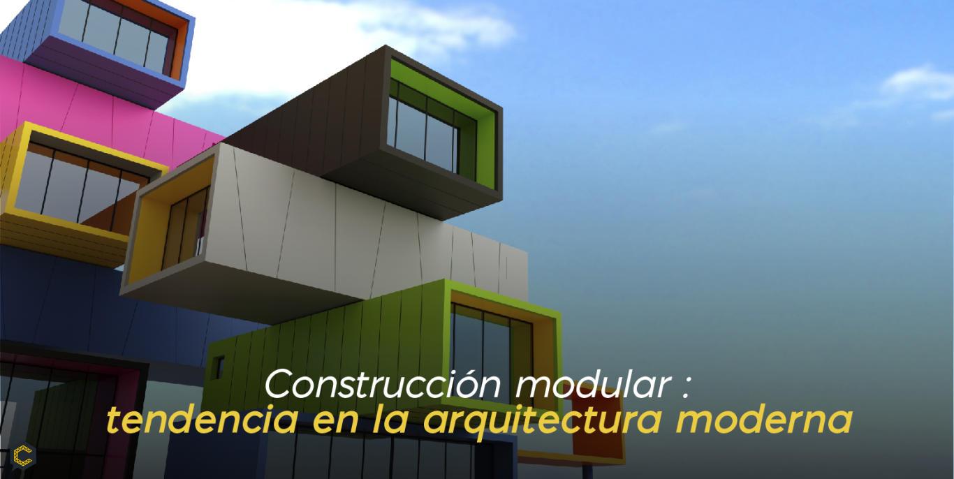Construcción modular: tendencia en la arquitectura moderna