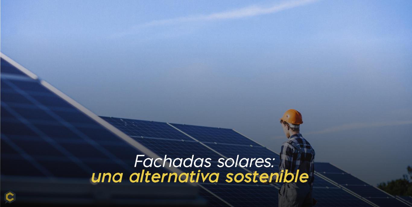 Fachadas solares: una alternativa sostenible