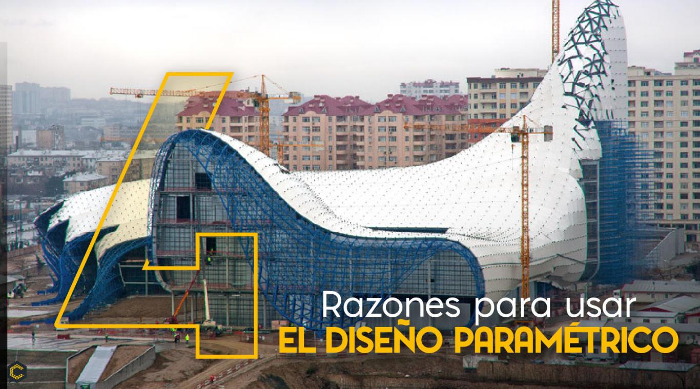 4 Razones para usar el diseño paramétrico