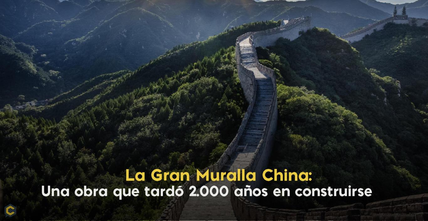 La Gran Muralla China: Una obra que tardó 2.000 años en construirse