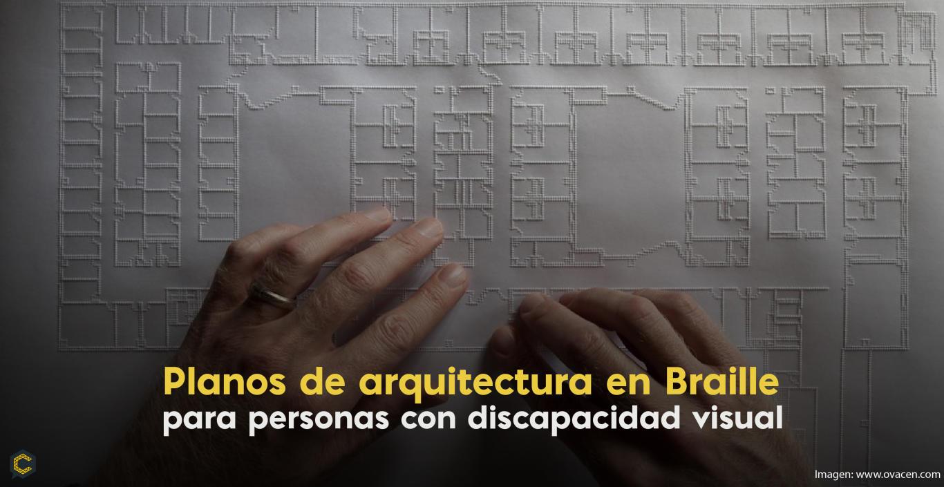 Planos de arquitectura en Braille para personas con discapacidad visual