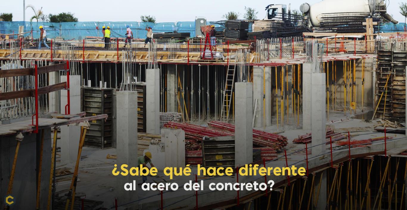 ¿Sabe qué hace diferente al acero del concreto?