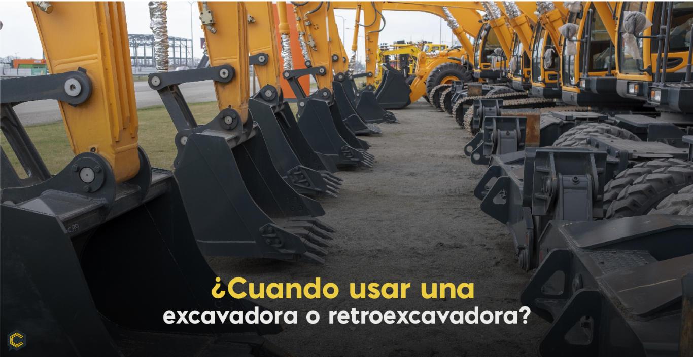¿Cuando usar una excavadora o retroexcavadora?