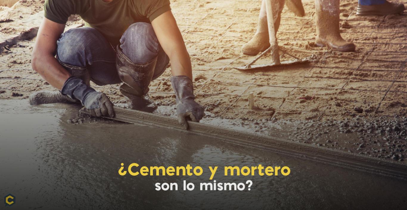 ¿Cemento y mortero son lo mismo?