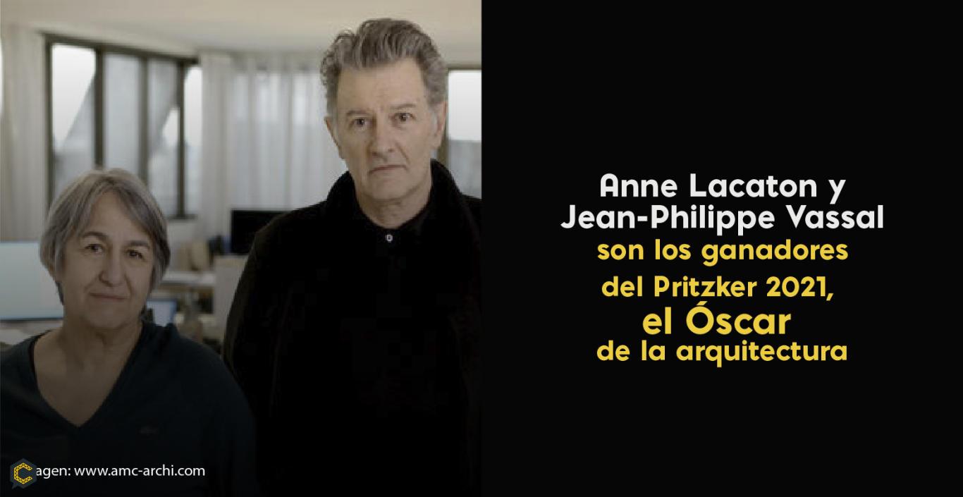 Anne Lacaton yJean-Philippe Vassal son los ganadores del Pritzker 2021, el Óscar de la arquitectura