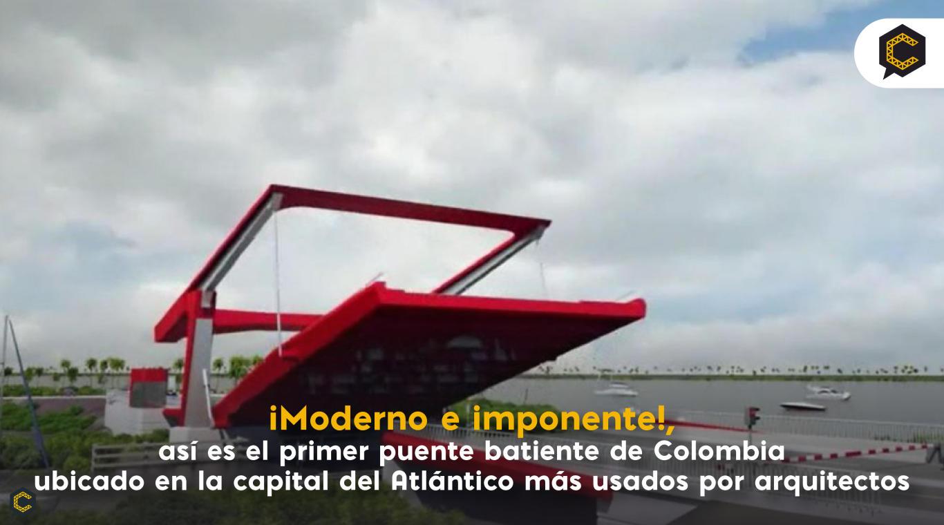 ¡Moderno e imponente!, así es el primer puente batiente de Colombia ubicado en la capital del Atlántico