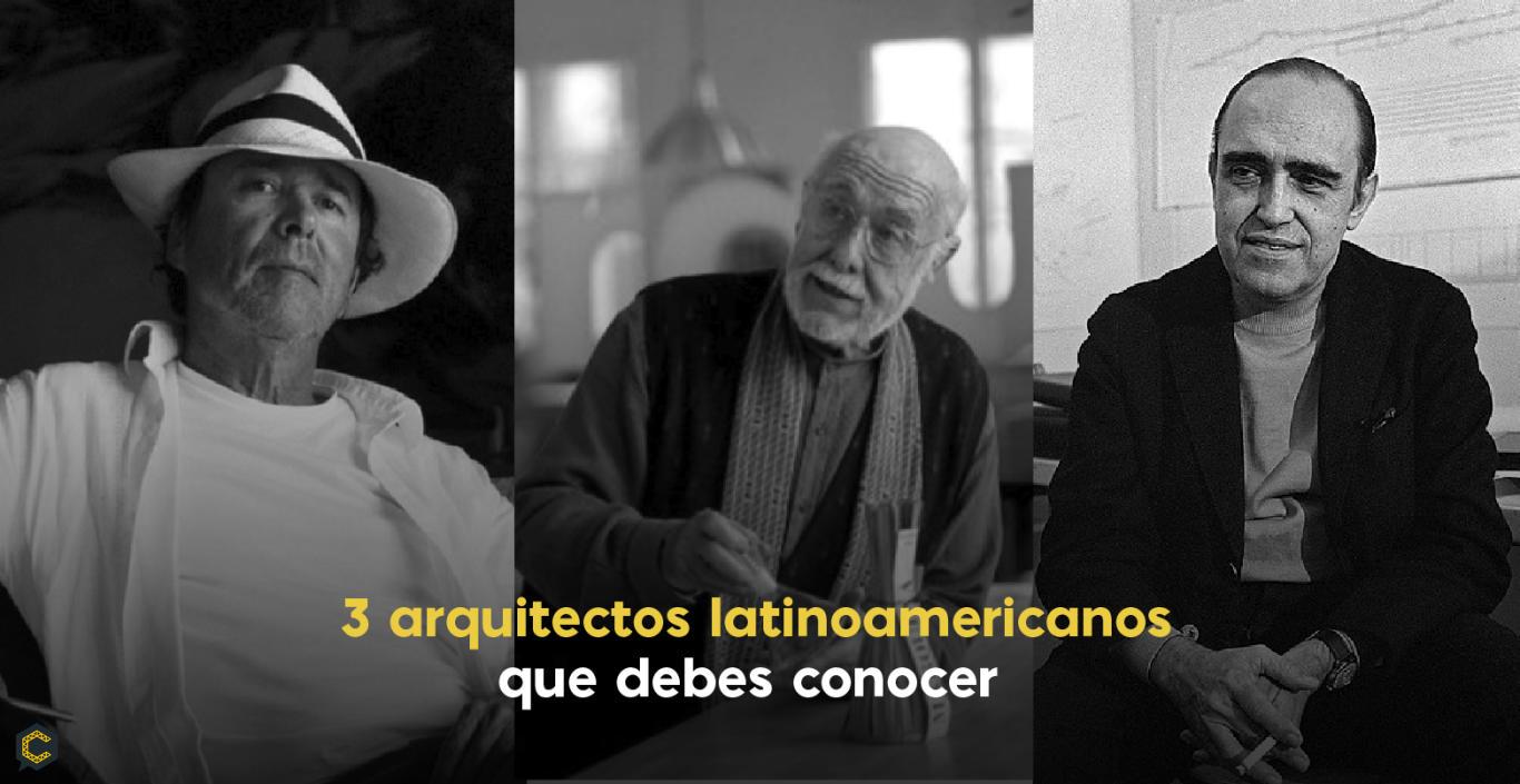3 arquitectos latinoamericanos que debes conocer