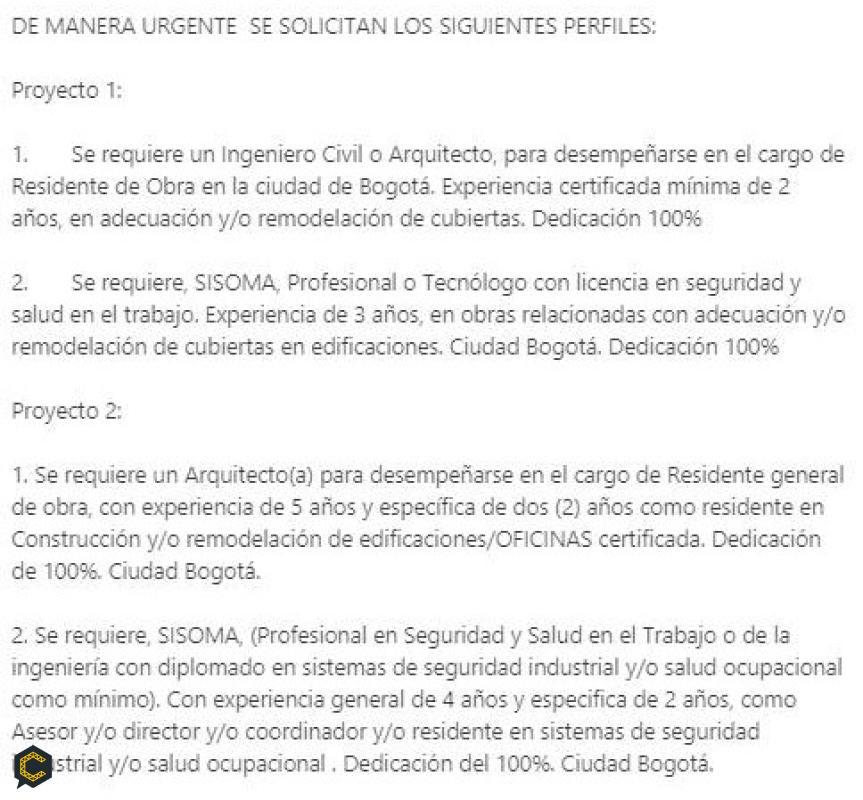 Para proyectos se solicitan: Ingeniero Civil, Arquitecto y Técnico o Profesional SISOMA