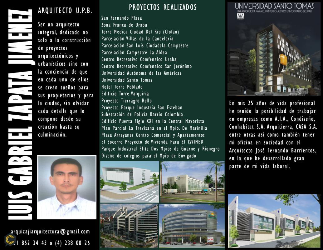 Soy arquitecto y ofrezco mis servicios profesionales en el desarrollo de proyectos arquitectónicos y urbanísticos