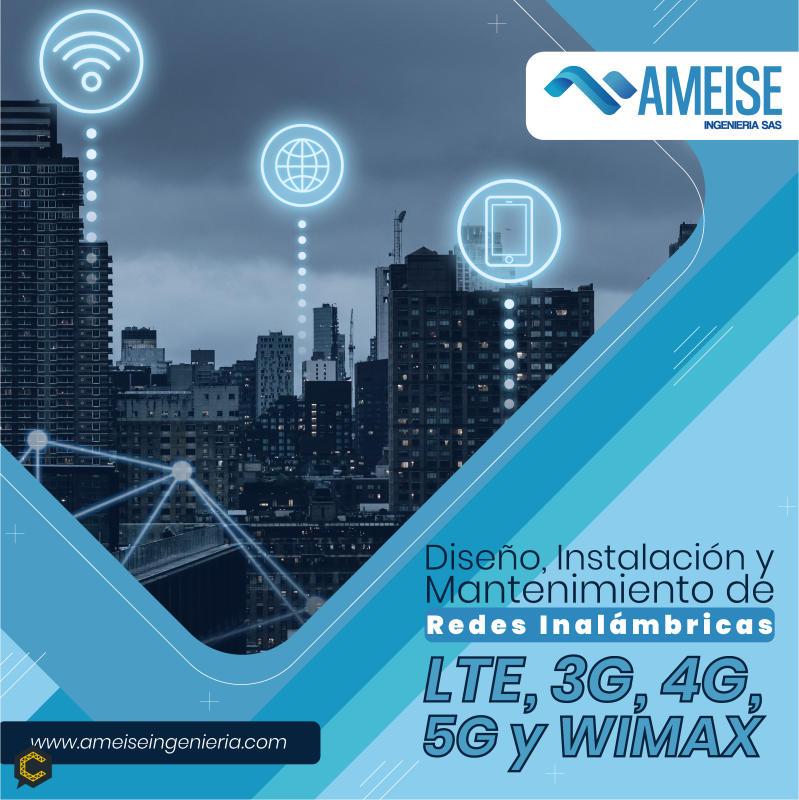 Prestamos servicios de diseño, instalación y mantenimiento de redes inalámbricas con tecnologías (LTE, 3G, 4G, 5G y WIMAX)