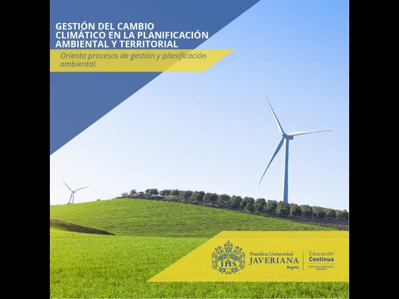 Gestión del Cambio Climático en la planificación ambiental y territorial
