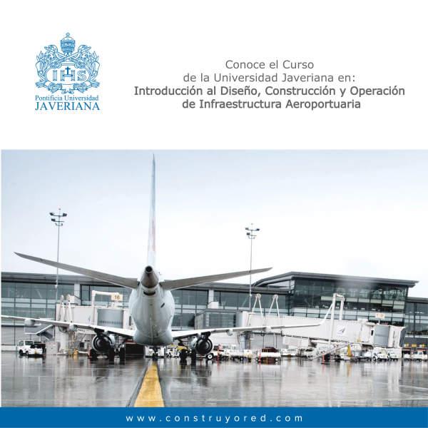 Introducción al Diseño, Construcción y Operación de Infraestructura Aeroportuaria